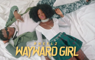 Pheelz – Wayward Girl (Music + Video)