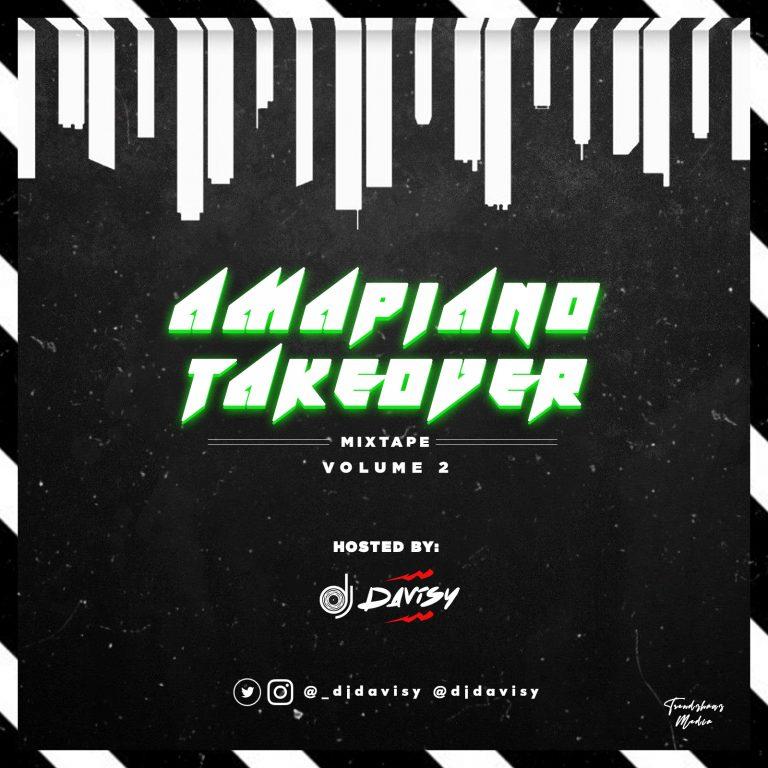 DJ Davisy Amapiano 2021 Playlist