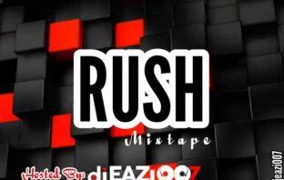 DJ Eazi007 - Rush Highway Mixtape