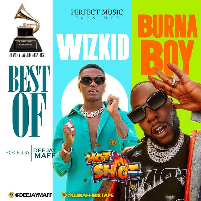 DJ Maff - Best of Wizkid and Burna Boy Mixtape