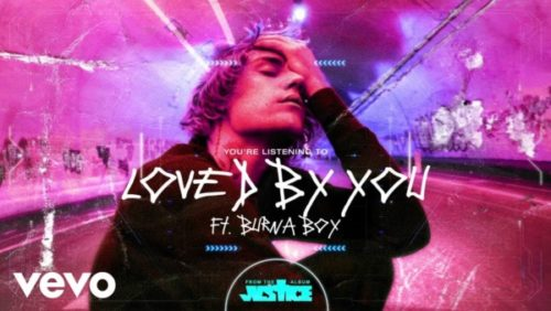 Justin Bieber ft. Burna Boy – Love By You