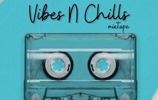 DJ Dewik – Vibes and Chill Mixtape