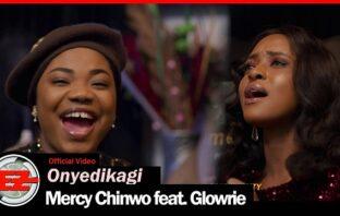 Mercy Chinwo ft Glorie - Onyedikagi video