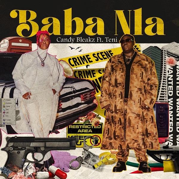 Candy Bleakz ft Teni – Baba Nla