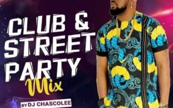 DJ Chascolee – Club and Street Party Mixtape