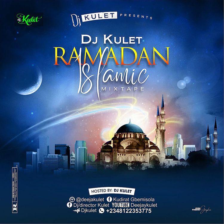 DJ Kulet - Ramadan Islamic Mixtape