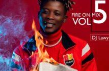 DJ Lawy - Fire On The Mix Vol.5 Mixtape