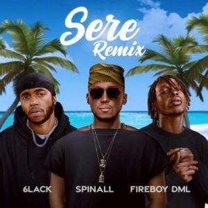 DJ Spinall ft Fireboy DML, 6Lack - Sere (Remix)