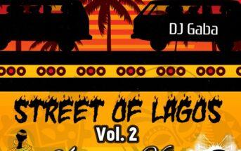 DJ Gaba -Streets of Lagos Vol.2 Mixtape