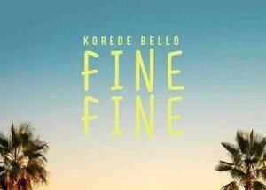 Koredo Bello - Fine Fine