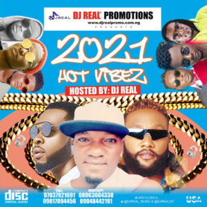 DJ Real - 2021 Hot Vibes Mixtape