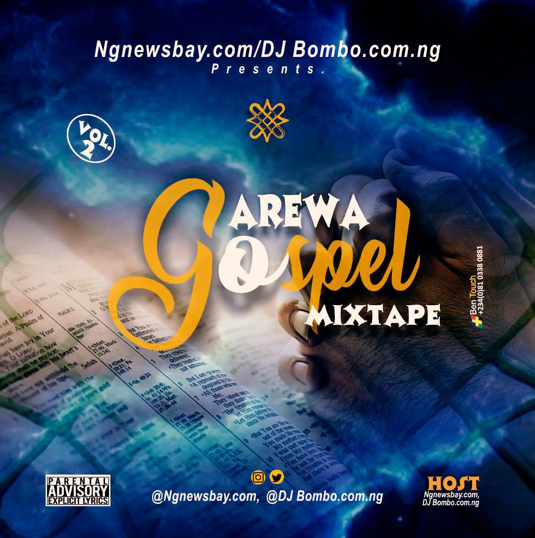 DJ Bombo – Arewa Gospel Mixtape