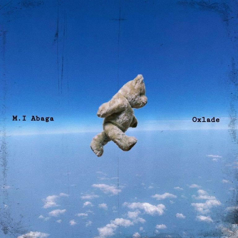 M.I Abaga – All My Life ft Oxlade