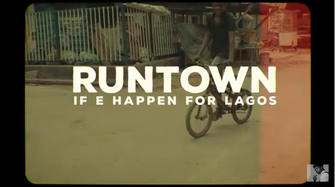 Runtown - If E Happen For Lagos video