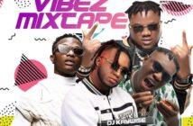 DJ Kaywise – Vibez Mixtape