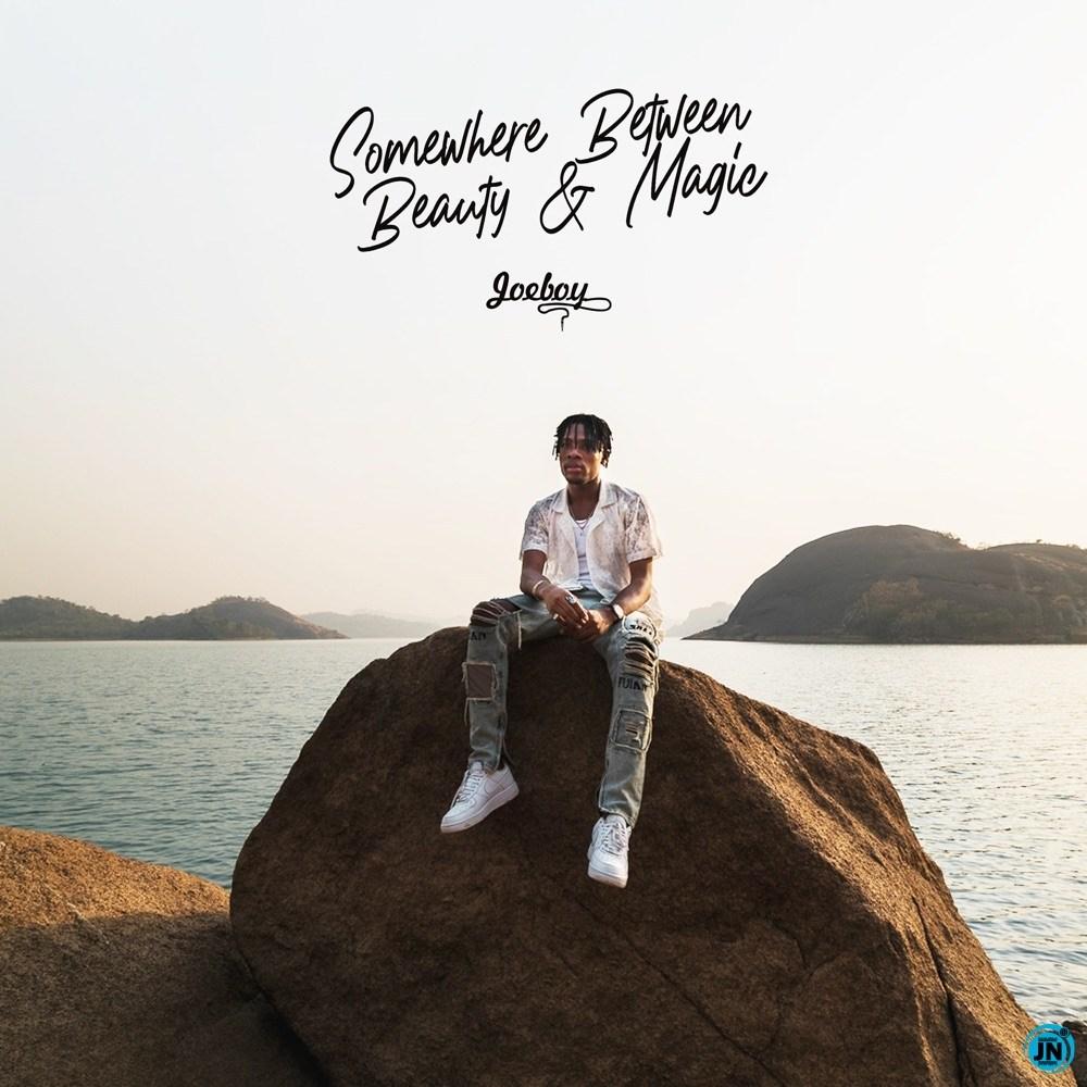 Somewhere Between Beauty and Magic (SBBM) Album – Joeboy