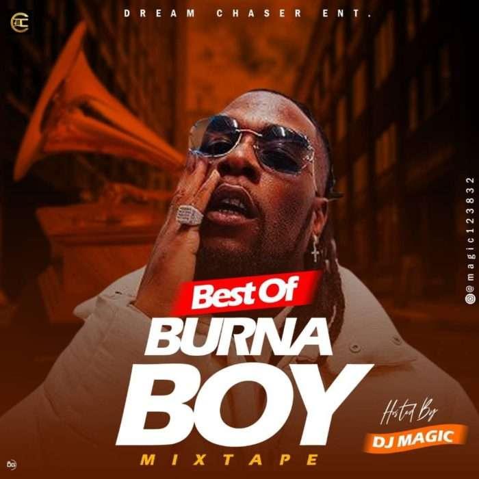 DJ Magic – Best Of Burna Boy Mix