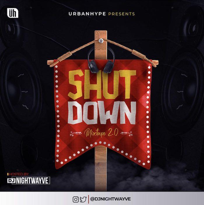 DJ Nightwayve - The Shutdown Mix