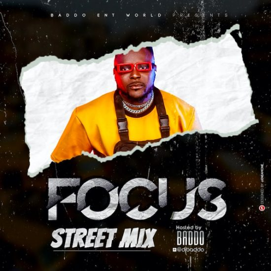 DJ Baddo - Focus Street Mixtape