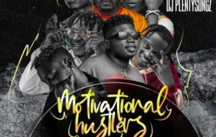DJ PlentySongz – Motivational Hustlers Anthem Mix