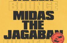 Ruger ft Midas The Jagaban – Bounce (UK Remix)