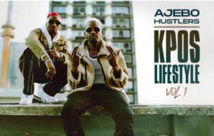 Ajebo Hustlers – Kpos Lifestyle Vol. 1 Album