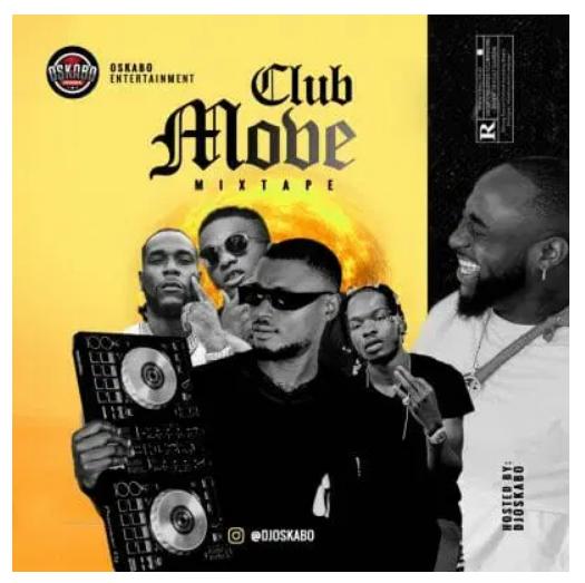 DJ Oskabo – Club Move Mixtape