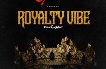 DJ Jerryking – Royalty Vibe Mixtape