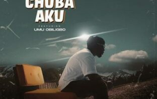 Ruffcoin ft Umu Obiligbo – Chuba Aku
