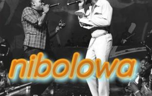 Duncan Mighty ft Burna Boy – Nibolowa