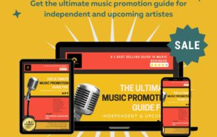 The Ultimate Music Promotion Guide for Indie & Upcoming Artistes