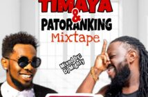 DJ Mighty – Best of Patornaking and Timaya Mix