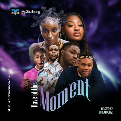 DJ Famous – Rave of the Moment Mix