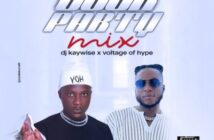 DJ Kaywise x Voltage of Hype – Joor Party Mix