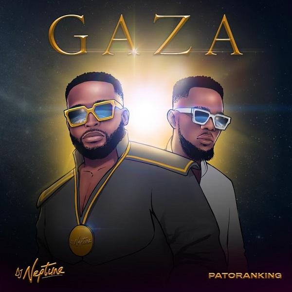DJ Neptune – Gaza ft Patoranking video