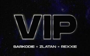 Sarkodie – VIP ft Zlatan & Rexxie