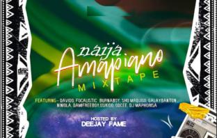 Afromix ft DJ Fame – Naijamapiano Mix